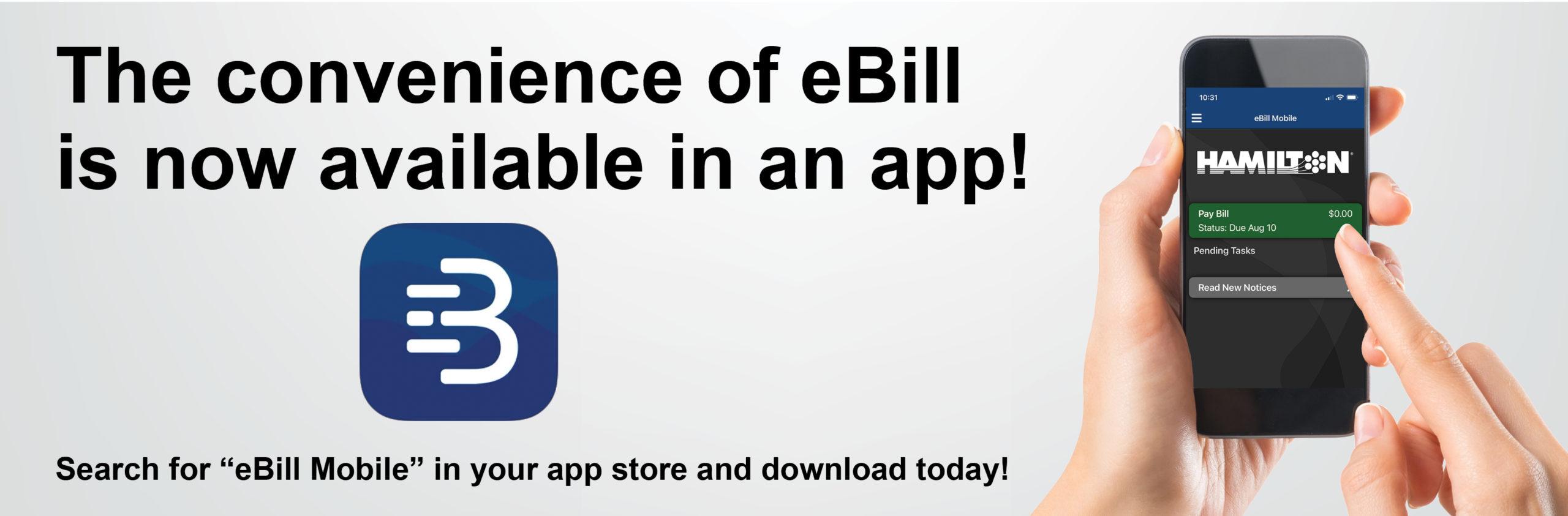 eBill App now available.